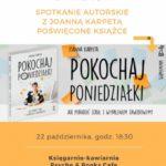 O wypaleniu zawodowym z Joanną Karpetą - spotkanie autorskie