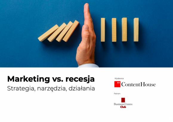 Marketing vs. recesja – eksperci przygotowali poradnik dla przedsiębiorców na cz Problemy społeczne, BIZNES - Przedsiębiorcy zyskują narzędzie wsparcia biznesu w czasie szalejącego kryzysu. Specjaliści agencji ContentHouse, wspólnie z Business Centre Club, stworzyli podręcznik z praktycznymi i uniwersalnymi zaleceniami, jak tworzyć komunikację antykryzysową.